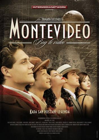 Montevideo, Bog te video: Priea prva movie